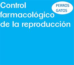 Control farmacológico de la reproducción - Valencia hospital Veterinario